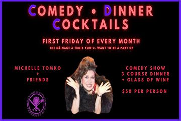 Comedy - Dinner - Cocktails with Michelle Tomko
