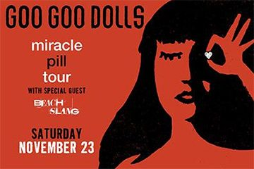 Goo Goo Dolls - Miracle Pill Tour